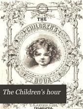 The Children's Hour: Volumes 11-12
