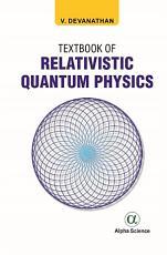 Textbook of Relativistic Quantum Physics PDF