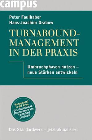 Turnaround Management in der Praxis PDF