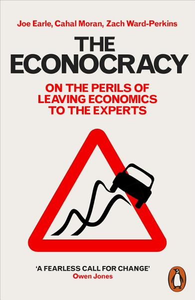 The Econocracy