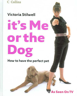 It s Me Or the Dog PDF