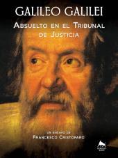 Galileo Galilei - Absuelto en el Tribunal de Justicia