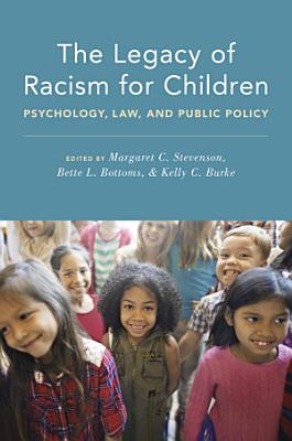 The Legacy of Racism for Children PDF
