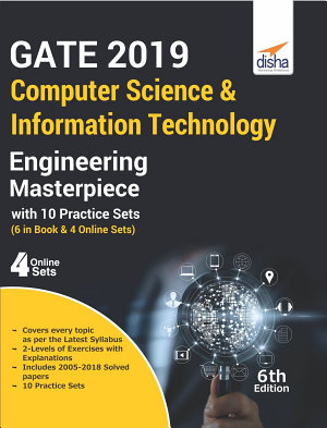 GATE 2019 Computer Science   Information Technology Masterpiece with 10 Practice Sets  6 in Book   4 Online  6th edition