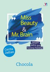 Miss Beauty & Mr. Brain