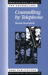 Counselling by Telephone: SAGE Publications
