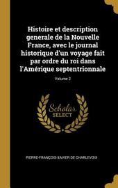 Histoire et description générale de la Nouvelle France, avec le journal historique d'un voyage fait par ordre du roi dans l'Amérique septentrionale: Volume3