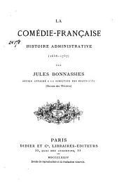 La Comédie-française: histoire administrative (1658-1757)