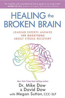 Healing the Broken Brain PDF