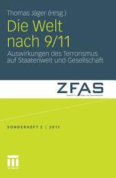 Die Welt nach 9/11: Auswirkungen des Terrorismus auf Staatenwelt und Gesellschaft