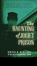 The Haunting of Joliet Prison