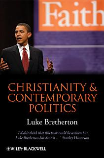 Christianity and Contemporary Politics Book