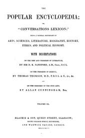The popular encyclopedia; or, 'Conversations Lexicon': [ed. by A. Whitelaw from the Encyclopedia Americana].