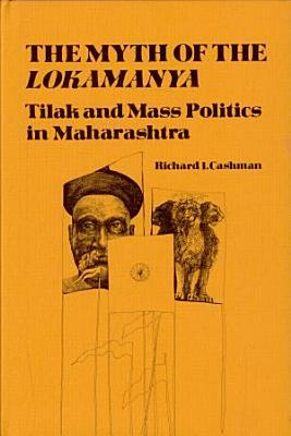 The Myth of the Lokamanya PDF