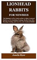 Lionhead Rabbits for Newbies PDF