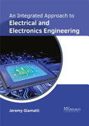 An Integrated Approach to Electrical and Electronics Engineering