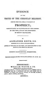 Evidence of the truth of the Christian religion, derived from the literal fulfilment of prophecy ... Twenty-ninth edition, stereotyped