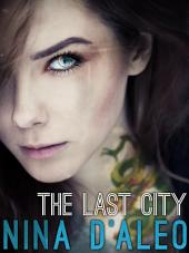 The Last City: The Demon War Chronicles 1