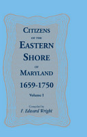 Citizens of the Eastern Shore of Maryland  1659 1750 PDF