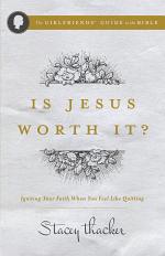 Is Jesus Worth It?
