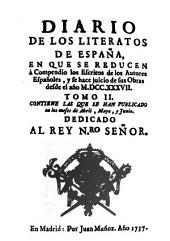 Diario de los literatos de España: Estudio introductorio Dr. Jesus M. Ruiz Vientemilla, Volumen 1