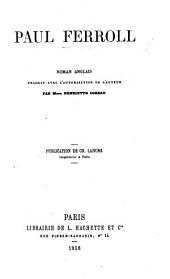 Paul Ferroll, roman Anglais [by Mrs. Clive] traduit ... par Mme H. Loreau