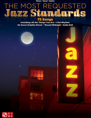 The Most Requested Jazz Standards Songbook