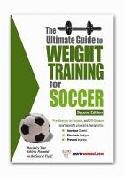 The Ultimate Guide to Weight Training for Soccer PDF