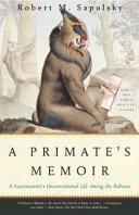 A Primate s Memoir PDF