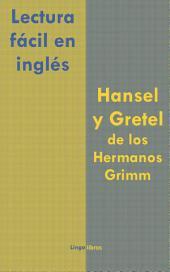 Lectura fácil en inglés:: Hansel y Gretel de los Hermanos Grimm