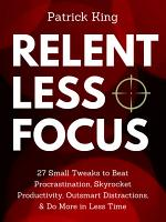 Relentless Focus