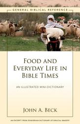 Food And Everyday Life In Bible Times Book PDF