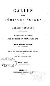 Gallus: oder Römische scenen aus der zeit Augusts, Band 3