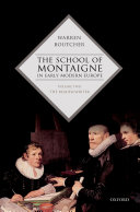School of Montaigne in Early Modern Europe   Volume Two PDF