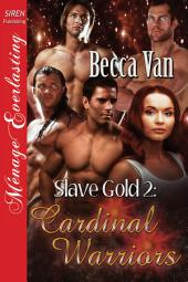 Slave Gold 2: Cardinal Warriors