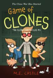Game of Clones