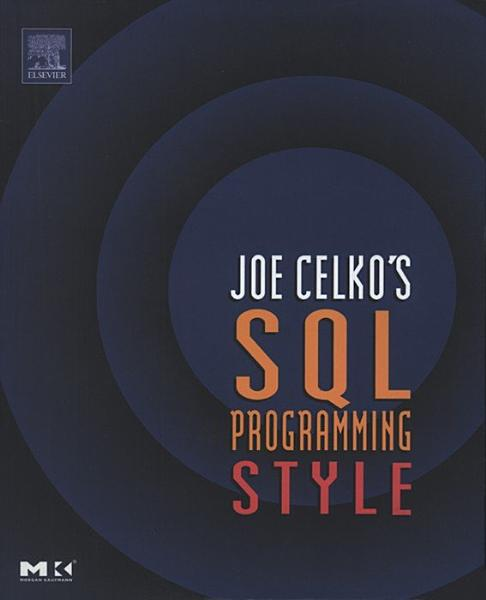 Joe Celko S Sql Programming Style