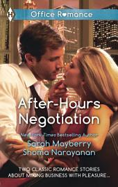After-Hours Negotiation: Can't Get Enough\An Offer She Can't Refuse