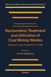 Reclamation, Treatment and Utilization of Coal Mining Wastes