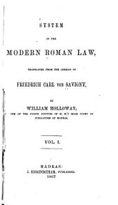 System of the Modern Roman Law: Volume 1