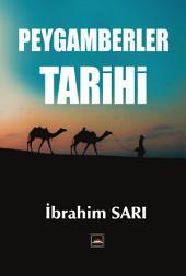 PEYGAMBERLER TARİHİ: Hz. Âdem'den Hz.Muhammed (S.V.A)'e kadar tüm peygamberler...