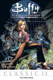 Buffy the Vampire Slayer Classic #13: Wu-Tang Fang