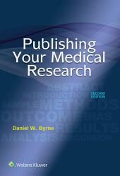 Publishing Your Medical Research: Edition 2