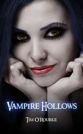 Vampire Hollows (Kiera Hudson Series One) Book 6