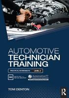 Automotive Technician Training  Practical Worksheets Level 2 PDF