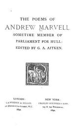 The Poems of Andrew Marvell: Sometime Member of Parliament for Hull