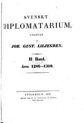 Svenskt diplomatarium: bd. 1286-1310. (1834-37)
