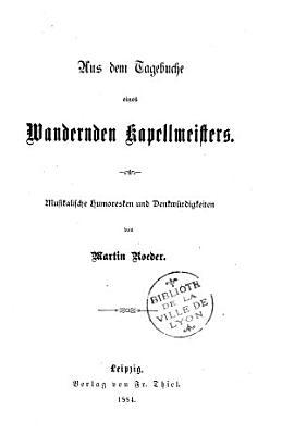 Aus dem Tagebuche eines wandernden Kapellmeisters PDF
