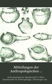 Mitteilungen der Anthropologischen Gesellschaft in Wien: Band 6