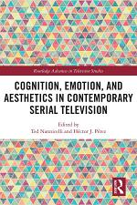 Cognition, Emotion, and Aesthetics in Contemporary Serial Television